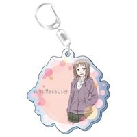 Acrylic Key Chain - Just Because!