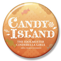 Badge - IM@S: Cinderella Girls / CANDY ISLAND