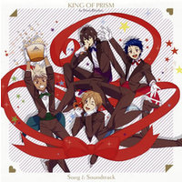 Character song - Theme song - King of Prism by Pretty Rhythm