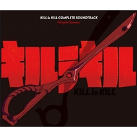 Soundtrack - KILL la KILL